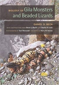The Biology of  Gila monsters and Beaded Lizards
